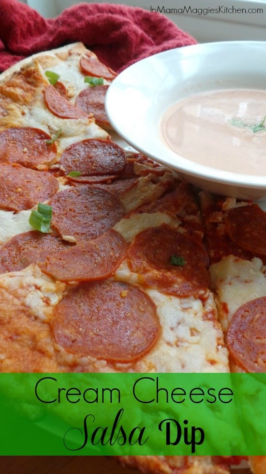 Cream Cheese Salsa Dip and pepperoni pizza
