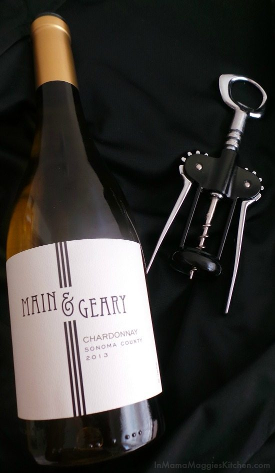 Main and Geary Chardonnay 2013 | In Mama Maggie's Kitchen