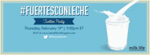New Year, Strong Family #FuertesConLeche Bilingual Twitter Party
