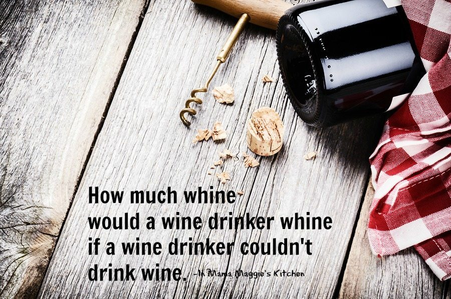 Whining Wine Drinker quote