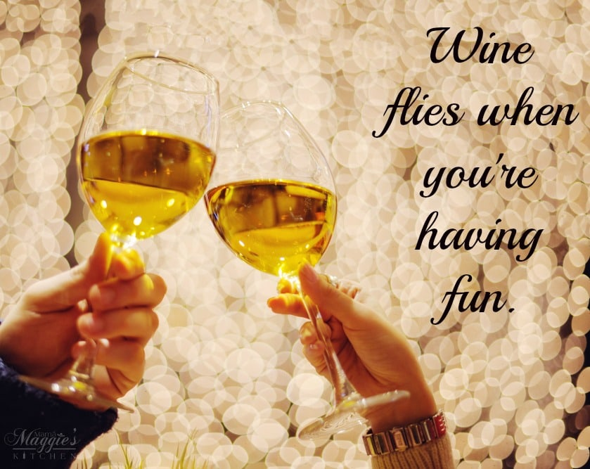 Wine flies when you're having fun. quote