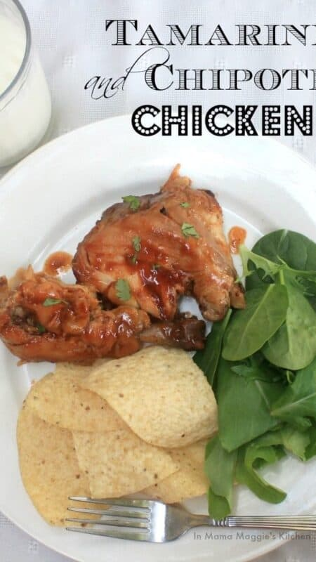 Tamarind and Chipotle Chicken | In Mama Maggie's Kitchen