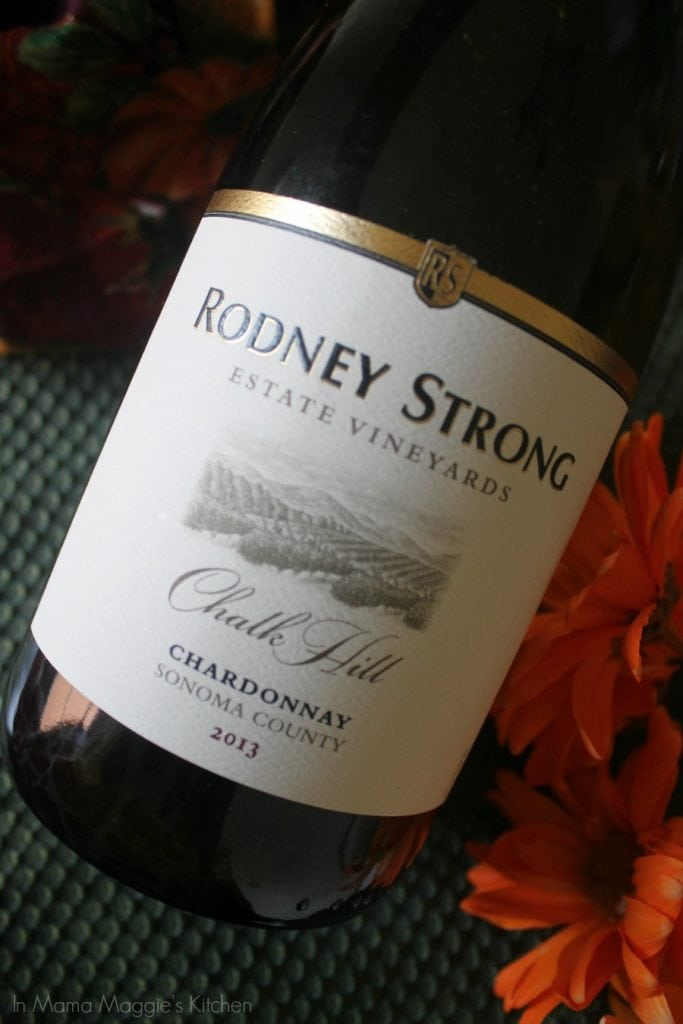 Rodney Strong Chalk Hill Chardonnay 2013 | In Mama Maggie's Kitchen