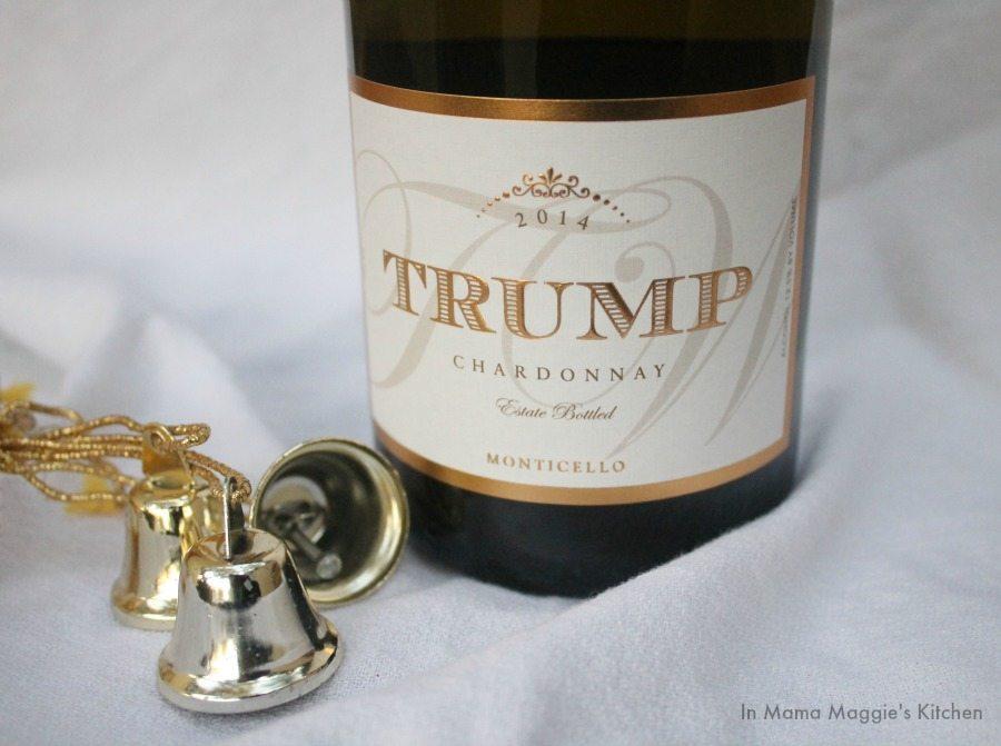 Trump Chardonnay 2014 | In Mama Maggie's Kitchen