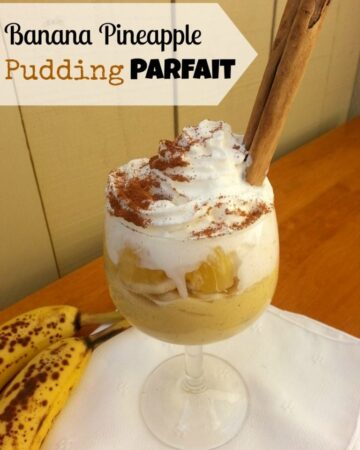 Banana Pineapple Pudding Parfait - an easy dessert that your entire family will love - by Mama Maggie's Kitchen