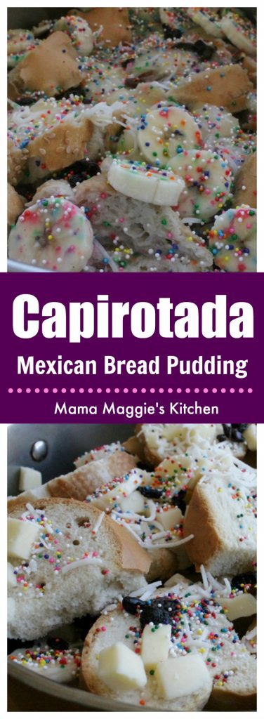 Capirotada, or Mexican bread pudding, is a traditional Mexican recipe eaten during Lent. It is a favorite dessert or sweet treat especially on Fish Fridays.