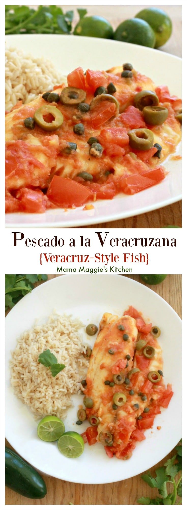 Pescado a la Veracruzana, or Veracruz-Style Fish, is a savory Mexican seafood dish that will blow your tastebuds away. It's not very spicy with delicious bites of olive and briny capers. Enjoy! By Mama Maggie's Kitchen