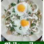 Chilaquiles Verdes with Fried Eggs is a yummy and traditional Mexican breakfast that screams Sunday brunch. A simple and delicious way to start the day. By Mama Maggie's Kitchen