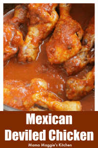 Mexican Deviled Chicken or Pollo a la Diabla