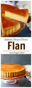 Flan - authentic Mexican Dessert - creamy, delicious, and rich dessert. A Mexican favorite recipe. Via @MamaMaggiesKitchen