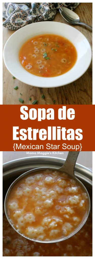 Sopa de Estrellitas, or Mexican Star Soup, is a Mexican food classic. A bowl of Mexican comfort food that reminds us why nothing is better than home cooking. By Mama Maggie's Kitchen