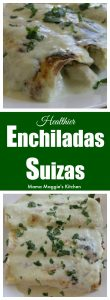 "These ""Healthier"" Enchiladas Suizas are creamy and perfect for weeknight meals. By not frying the tortillas, you significantly cut the calories but won't miss the deliciousness. by Mama Maggie's Kitchen"
