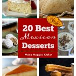 Collage of 20 Best Mexican Desserts pastel de tres leches, empanadas, mexican cookies, arroz con leche, flan, churros