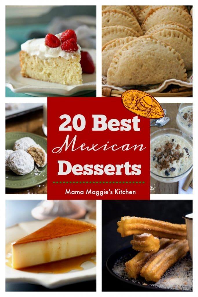 Collage of 20 Best Mexican Desserts pastel de tres leches, empanadas, mexican cookies, arroz con leche, flan, churros