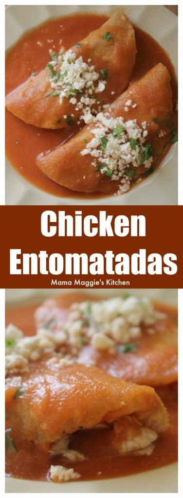 Entomatadas de Pollo, or Chicken Entomatadas, is a tasty and easy Mexican recipe. It's made with fried tortillas stuffed with chicken and drenched in a savory tomato sauce. by Mama Maggie's Kitchen