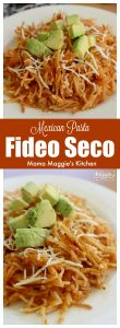 Fideo Seco (or Mexican Pasta Noodles) is a traditional Mexican recipe made of noodles and cooked in a tomato sauce. Mildly spicy and ready in minutes. This dish makes a great side dish or yummy light lunch. by Mama Maggie's Kitchen