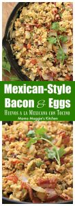 Huevos a la Mexicana con Tocino, or Mexican-Style Bacon and Eggs, is a yummy Mexican breakfast with a spin. Adding bacon elevates this dish to a whole, new delicious level. by Mama Maggie's Kitchen