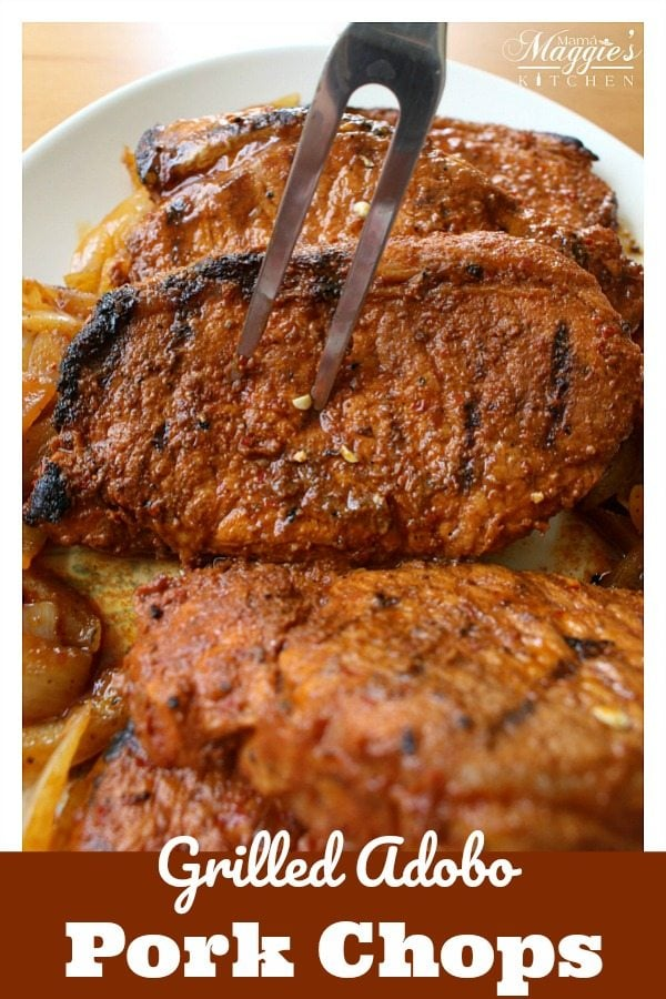 """Grilled Pork Chops Adobo (or in Spanish, """"Chuletas Adobadas"""") are full of lick-smacking flavor. Consider this recipe for your next backyard BBQ or family dinner. It's sure to please any crowd. by Mama Maggie's Kitchen"""
