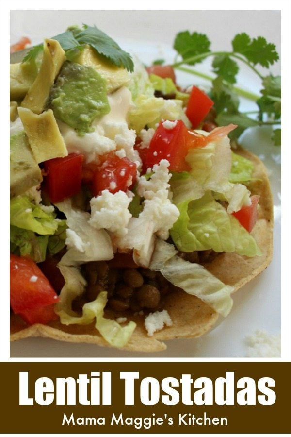 Vegetarian recipes don't come any easier than Lentil Tostadas. Add your favorite toppings, and you have a winning dish sure to please any palate. by Mama Maggie's Kitchen