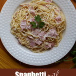 Espagueti a la Crema (or Spaghetti with Ham and Cream Sauce) is a busy mom's best friend. This classic Mexican recipe comes together in under 30 minutes. By Mama Maggie's Kitchen