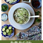 Pozole Blanco, or Chicken Pozole, is a hearty and delicious dish. A traditional Mexican food classic that is perfect for cold, winter night. Watch the Video or see the step-by-step pictures By Mama Maggie's Kitchen