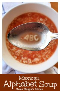 Sopa de Letras, or Mexican Alphabet Soup, is ready in minutes, quick lunch idea, and perfect for picky eaters. Watch the VIDEO or follow the step-by-step pictures. By Mama Maggie's Kitchen
