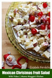Ensalada Navideña (or Mexican Christmas Fruit Salad) is a mixture of apples and other fruits covered in a dreamy and creamy dressing. Learn to make this traditional Mexican recipe by watching the VIDEO or follow along the step-by-step tutorial. By Mama Maggie's Kitchen
