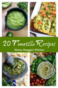 Tasty Tomatillo Recipes. From spicy salsa verde to easy summer salads, hope you enjoy this collection of yummy recipes. By Mama Maggie's Kitchen