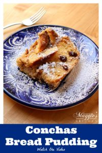 Conchas Bread Pudding (Capirotada de Conchas) is a delicious and decadent dessert. A perfect way to end any Mexican meal. It's also a great way to repurpose and re-love everyone's favorite Mexican sweet bread, conchas. By Mama Maggie's Kitchen