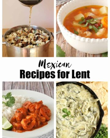 A collage showing several Mexican recipes for Lent.