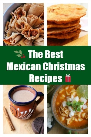 A collage of the Best Mexican Christmas Recipes