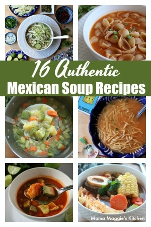 Collage of 16 authentic Mexican soup recipes