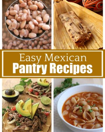 A collage showing pictures of easy Mexican pantry recipes.