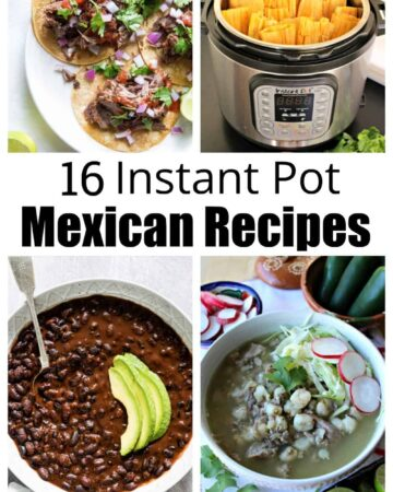 A collage of instant pot Mexican recipes.