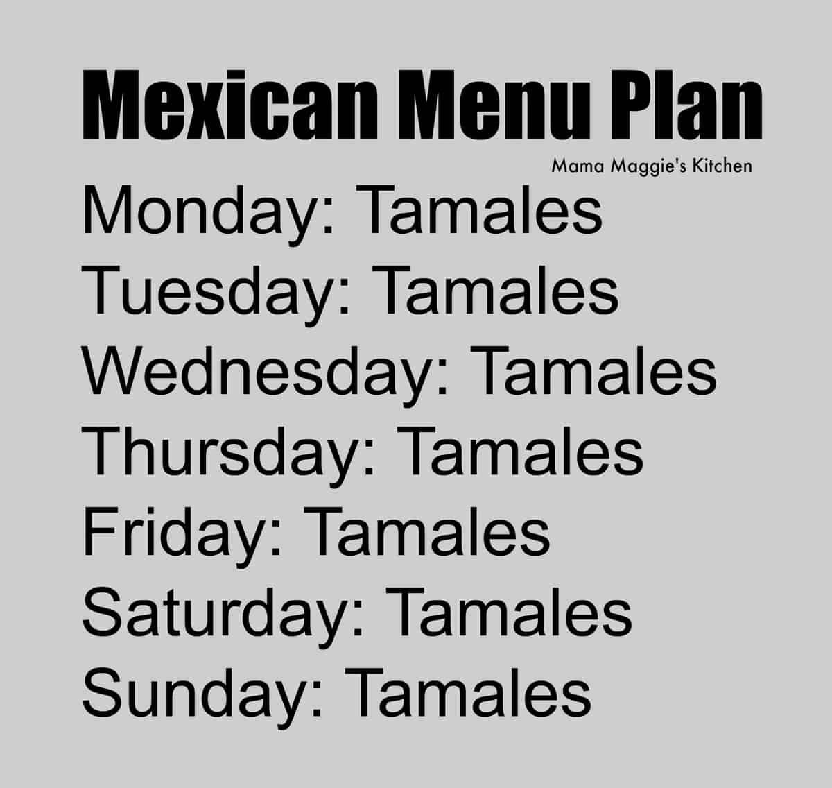 A meme with a Mexican menu plan.
